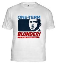 One Term Blunder Shirt